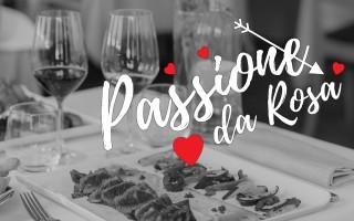Passione da Rosa, cena di san valentino 2018